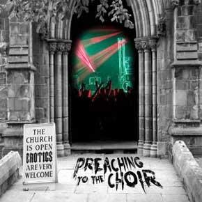 the erotics preaching to the choir veglam