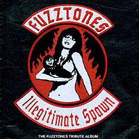 Fuzztones Illegitimate Spawn